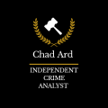 INDEPENDENT CRIME ANALYST Chad M. Ard